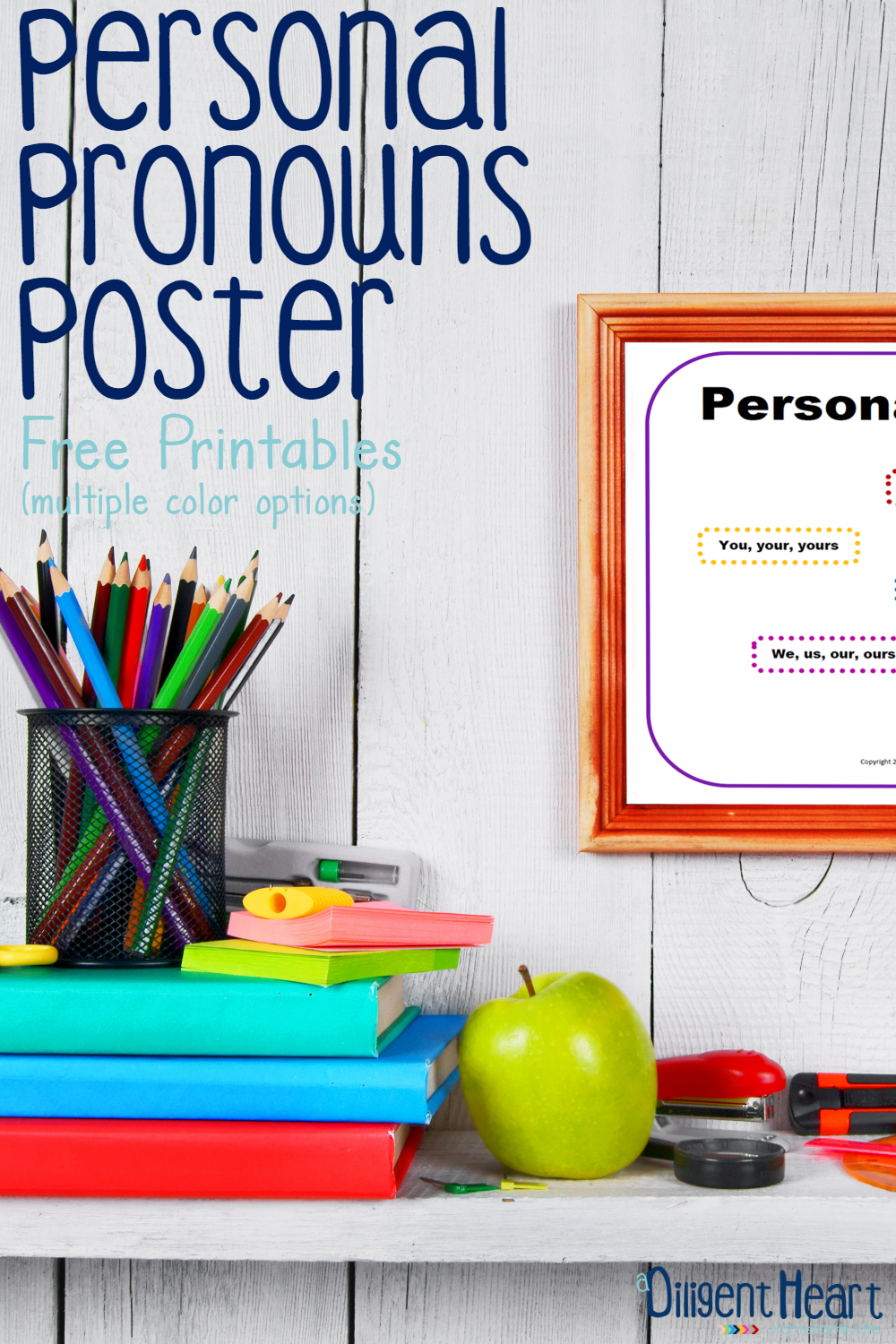 Studying pronouns with your kiddos this year? Use this wall poster to help them practice their pronouns. It's great for them to keep on hand while working through grammar lessons too! Personal Pronouns Poster | adiligentheart.com