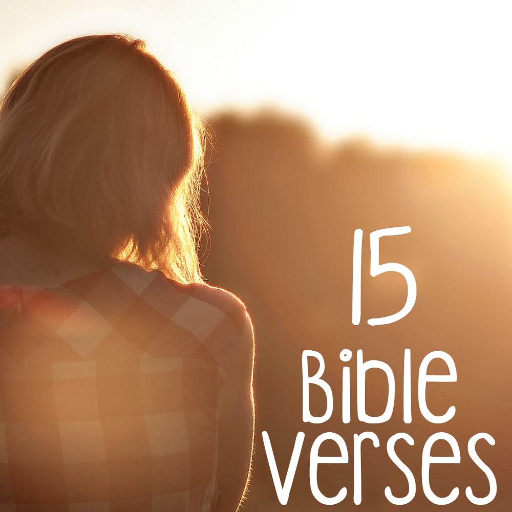 15 Bible Verses For When You Need Strength