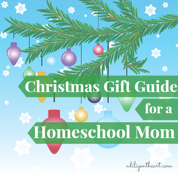 Christmas Gift Guide for a Homeschool Mom