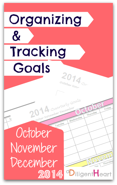 Organizing and Tracking Goals: October, November, December 2014 {FREE Printable}