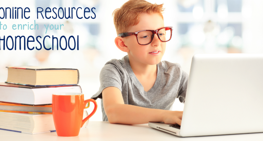 Online Resources to enrich your Homeschool