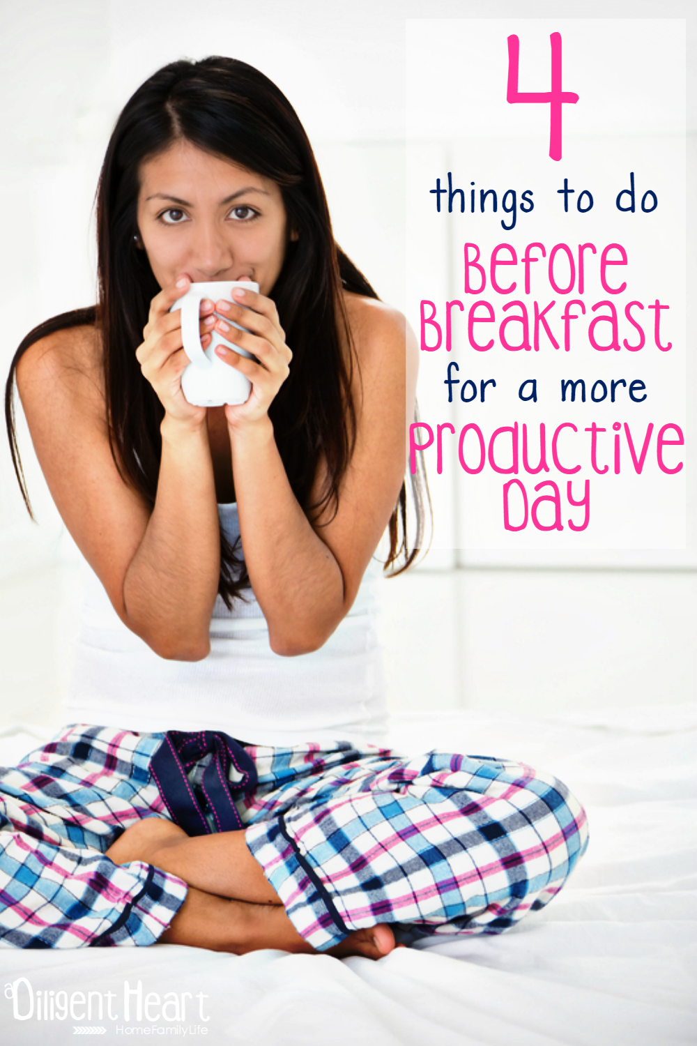 Here are 4 things I suggest doing before breakfast (maybe not before coffee though) that have helped me tackle my day without the stress and aid me in having a productive day! 4 things to do Before Breakfast for a more Productive Day I adiligentheart.com