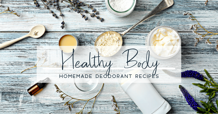 Homemade Deodorant Recipes