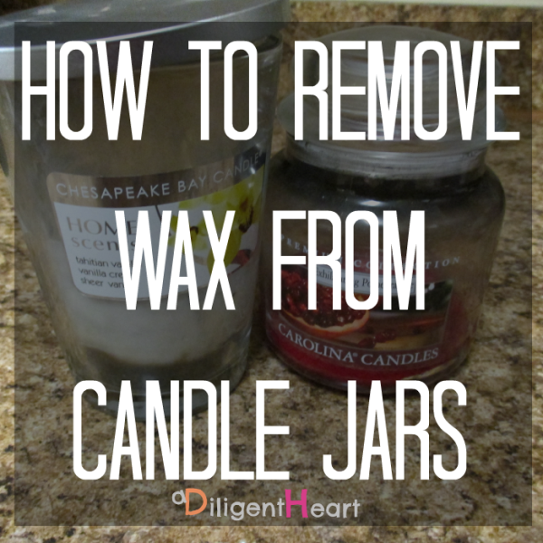 5 Simple Ways To Live Greener I adiligentheart.com I  How to remove wax from candle jars