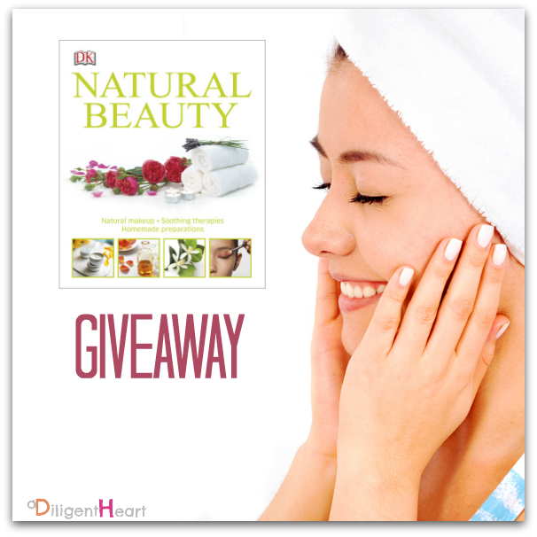 Natural Beauty at Home I Natural Beauty Book Giveaway I adiligentheart.com
