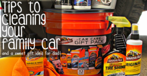 Tips To Cleaning Your Family Car & A Sweet Gift Idea For Dad