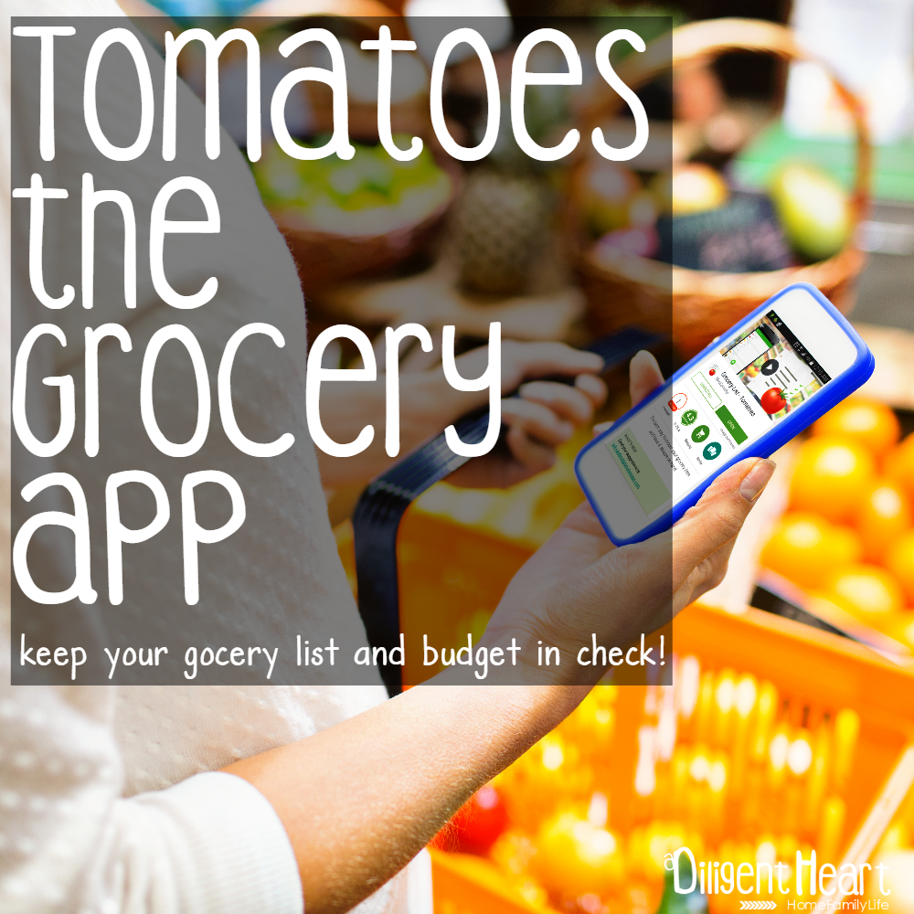 Tomatoes the Grocery App I adiligentheart.com