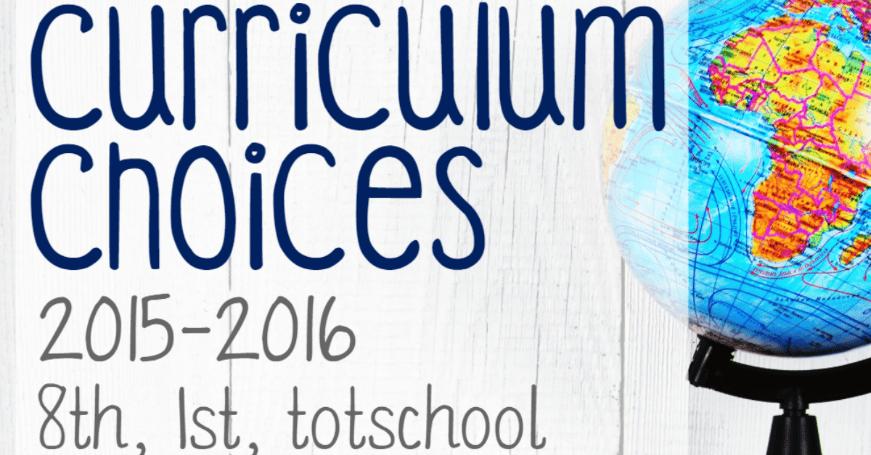 2015-2016 Curriculum Choices (Tot, 1st, 8th)