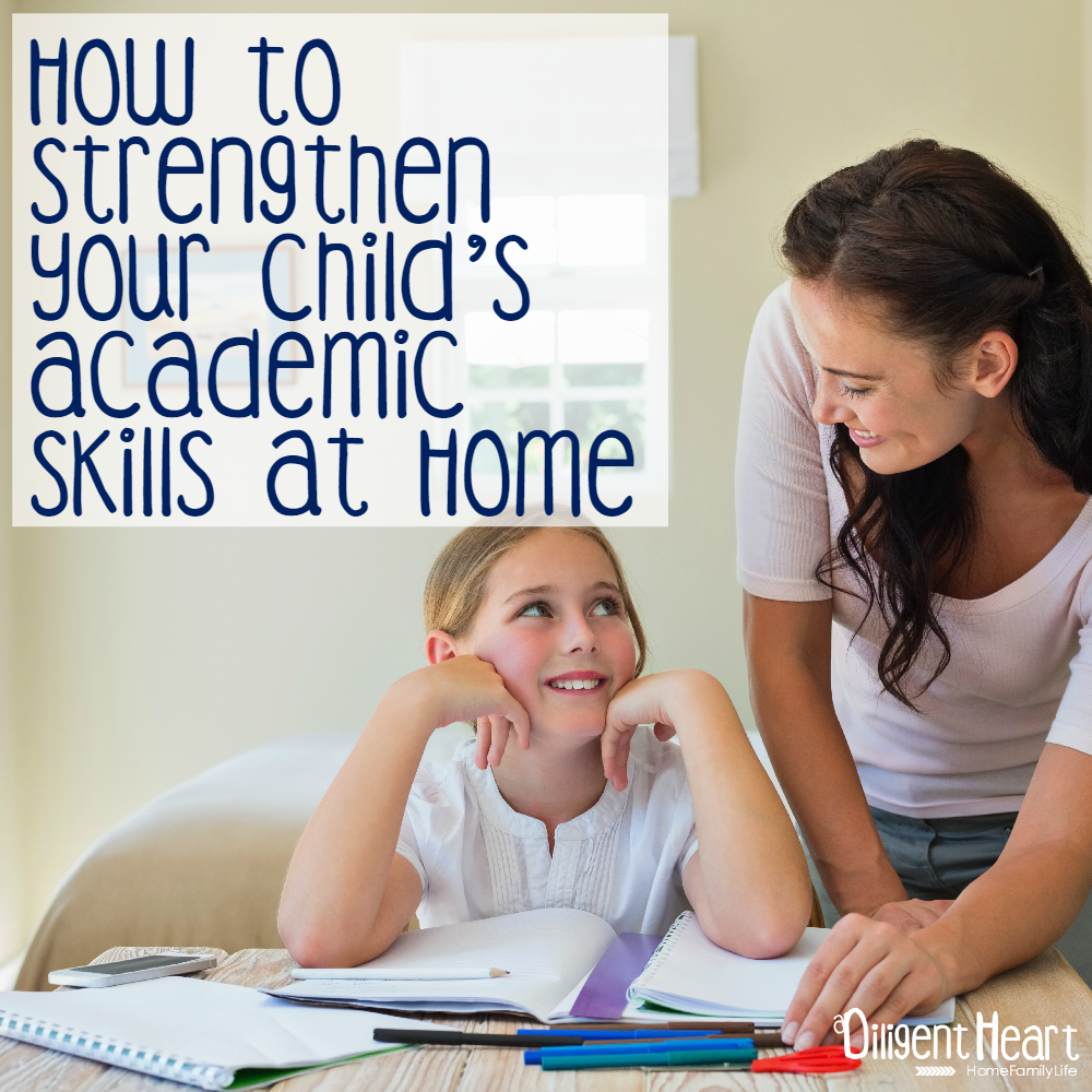 Our Guest poster is sharing some tips and helps to strengthen your child's academic skills, at home. I hope you are encouraged by her post!