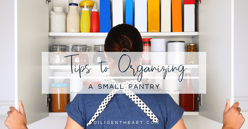 Tips To Organizing A Small Pantry