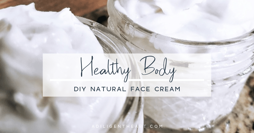 DIY Natural Face Cream: for all skin types!