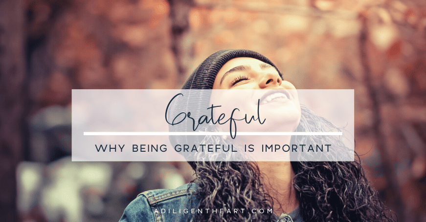 Why Being Grateful is Important