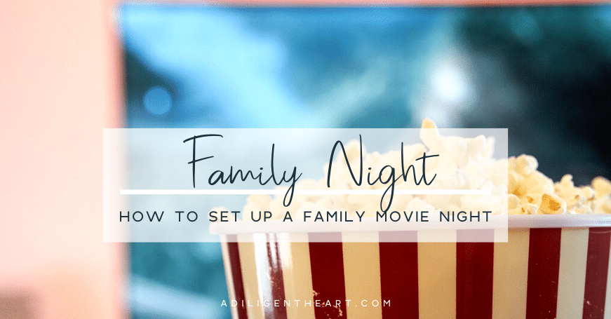 How To Set Up A Family Movie Night