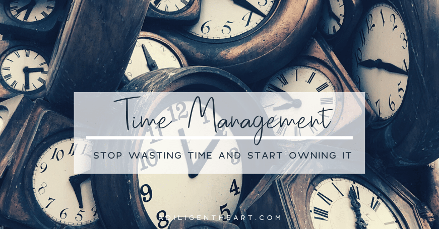 Stop Wasting Time and Start Owning it