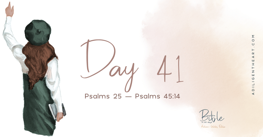 Day 41: Read The Bible In 90 Days