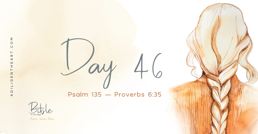Day 46: Read The Bible In 90 Days