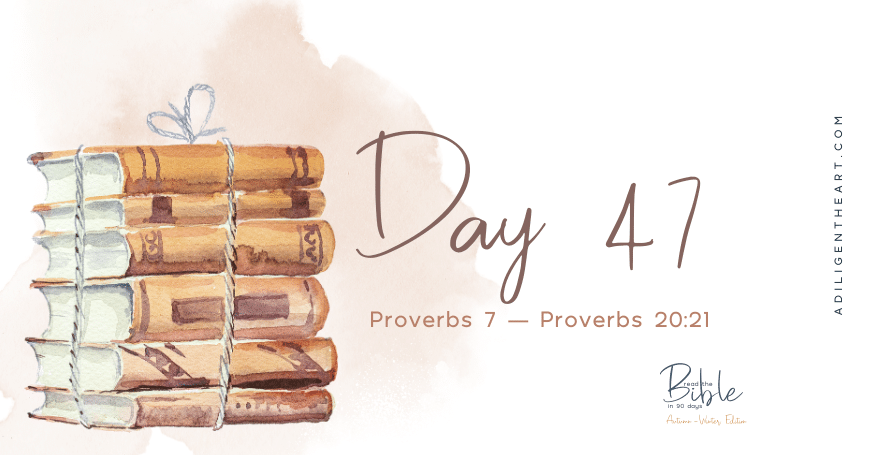 Day 47: Read The Bible In 90 Days
