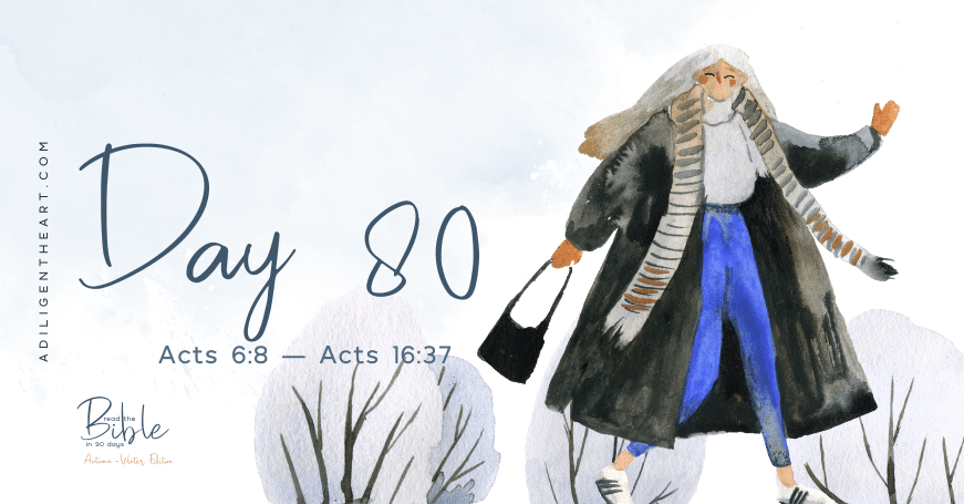 Day 80: Read The Bible In 90 Days