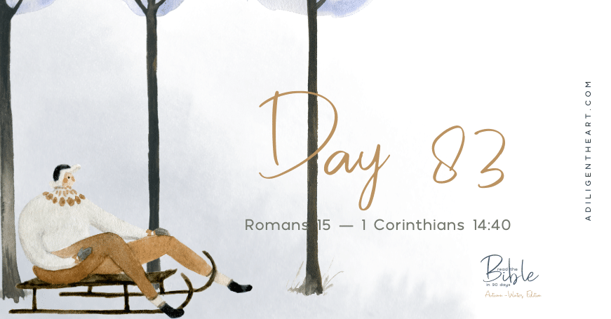 Day 83: Read The Bible In 90 Days
