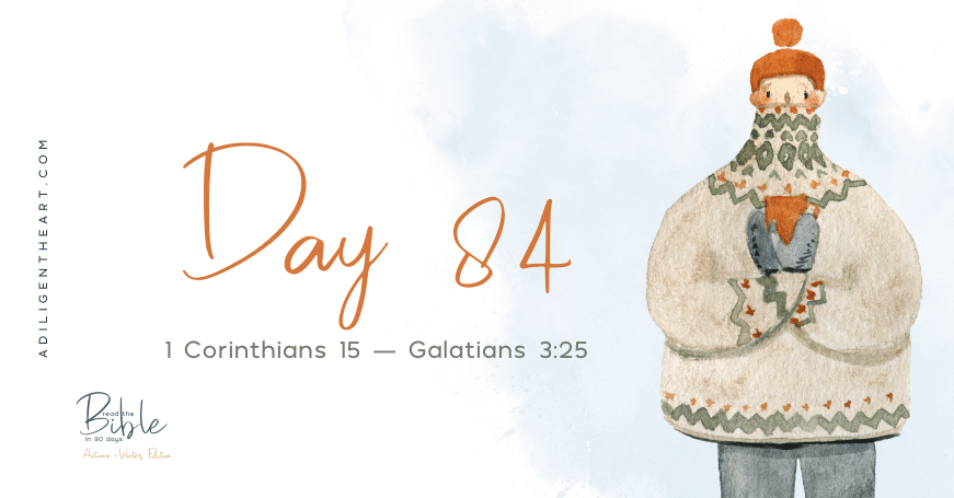 Day 84: Read The Bible In 90 Days