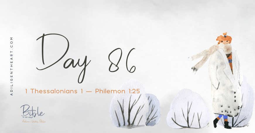 Day 86: Read The Bible In 90 Days