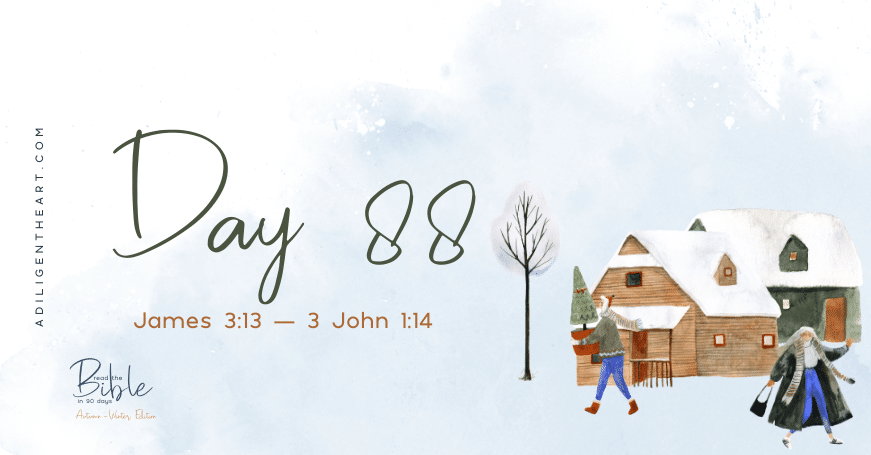 Day 88: Read The Bible In 90 Days
