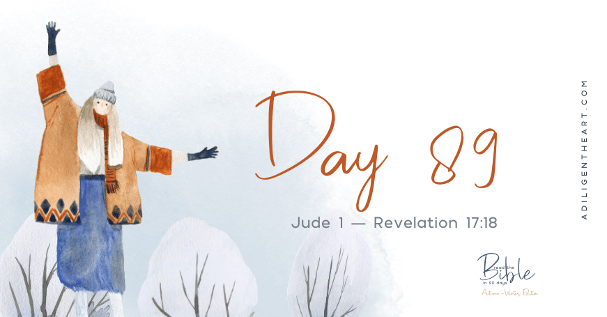 Day 89: Read The Bible In 90 Days